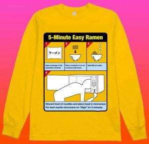 5 minute easy ramen shirt