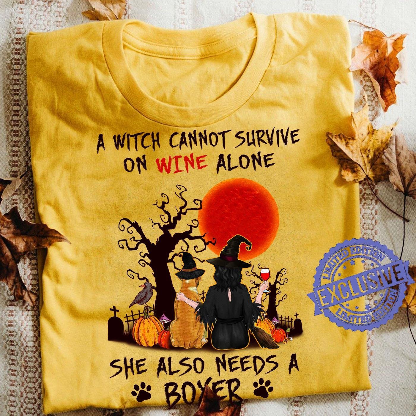 A witch cannot survive on wine alone she also needs a boyer shirt