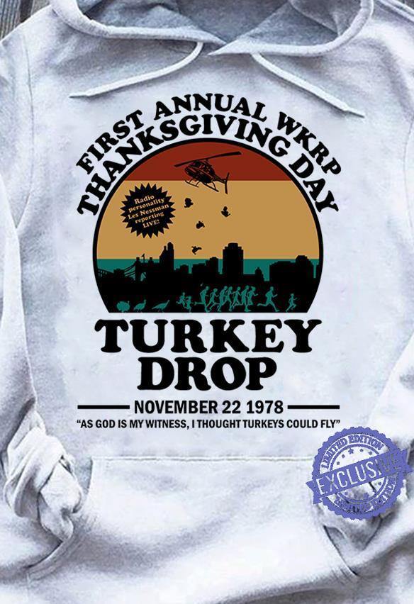 First annnual wkrp thanksgiving day turkey drop shirt