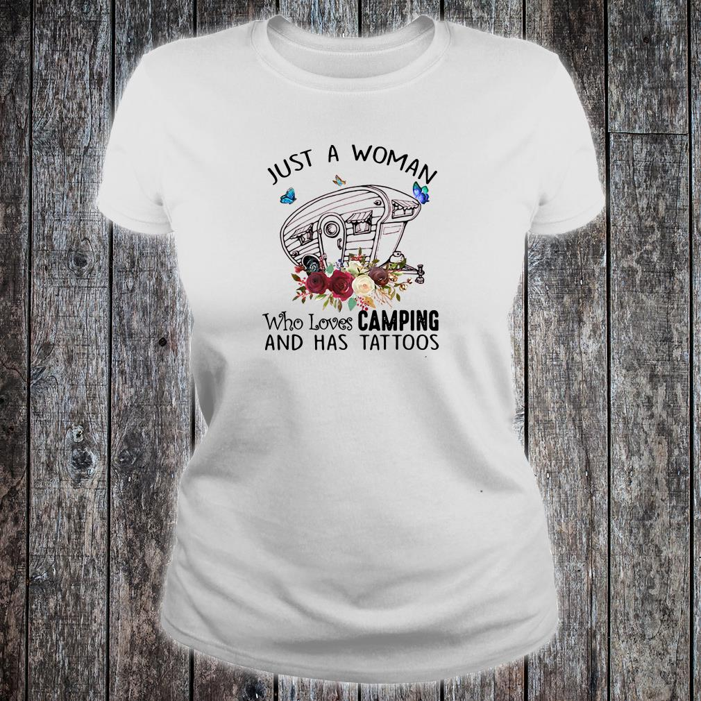 Just a woman who loves camping and has tattoos shirt ladies tee