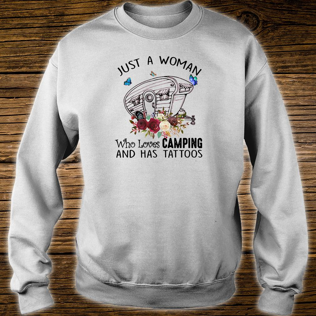 Just a woman who loves camping and has tattoos shirt sweater