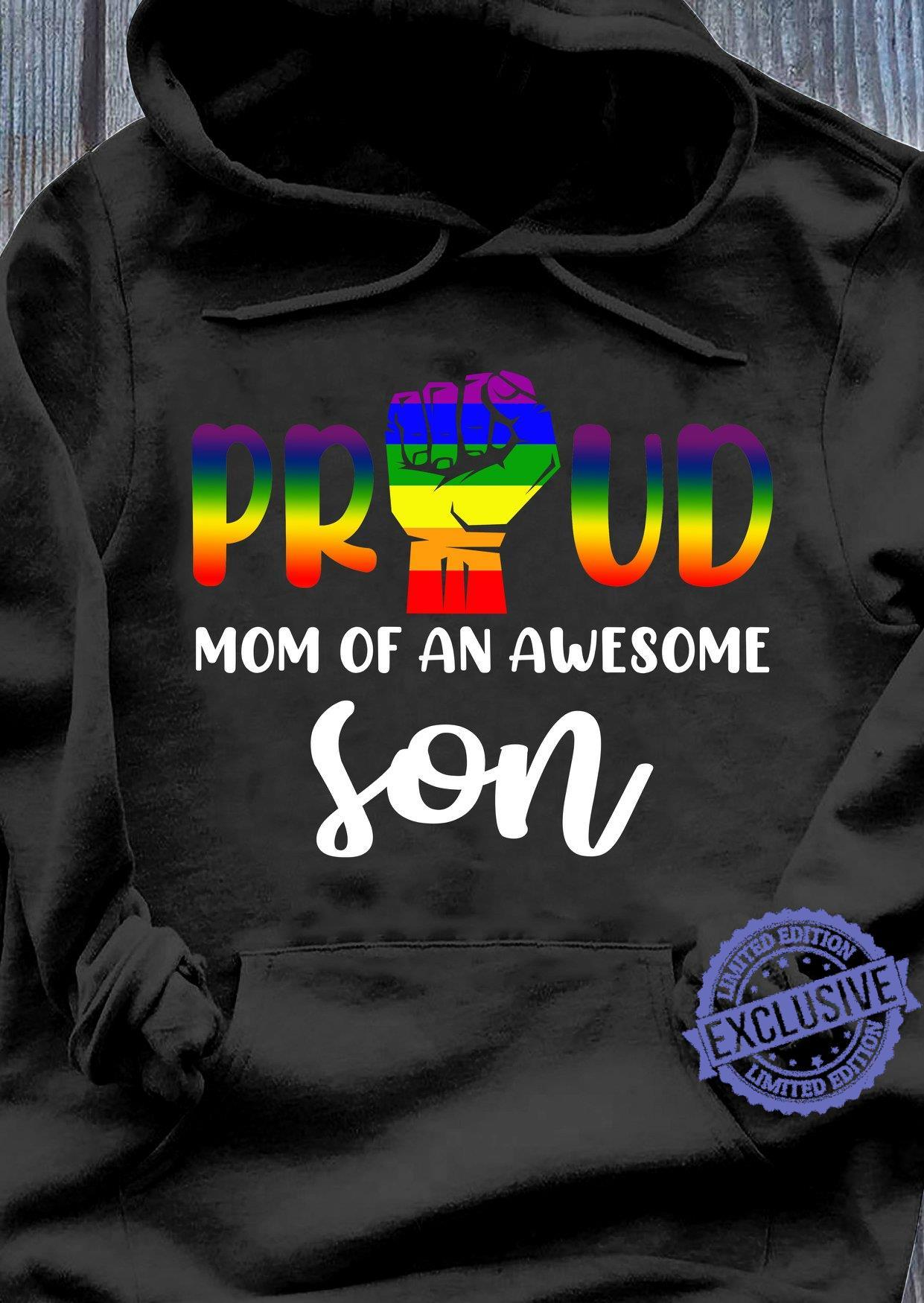 Proud mom of an awesome son shirt