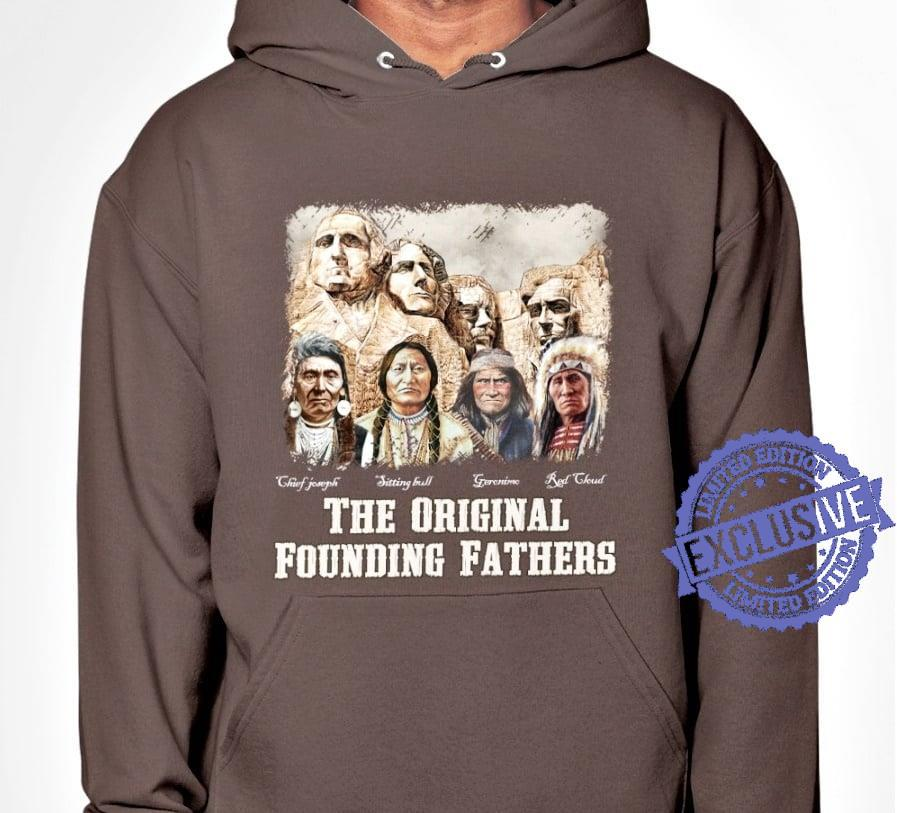 The original founding fathers shirt